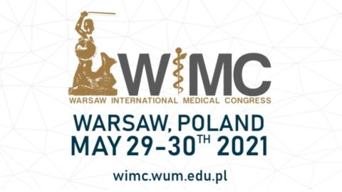 Już podkoniec maja 16th Warsaw International Medical Congress for YoungScientists!