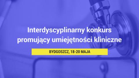 Interdyscyplinarny Konkurs UmiejętnościKlinicznych