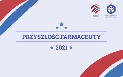 Przyszłość Farmaceuty2021