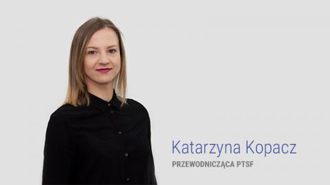 Przewodnicząca PTSF opowołaniu stowarzyszenia